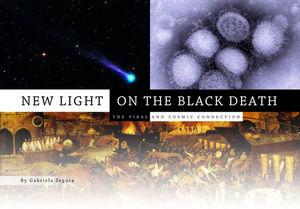 Новый взгляд на Черную Смерть: Вирусная и Космическая Связь (rusott)